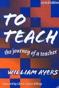 To Teach The Journey of a Teacher