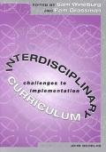Interdisciplinary Curriculum Challenges to Implementation