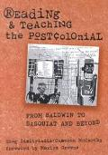 Reading and Teaching the Postcolonial From Baldwin to Basquiat and Beyond