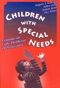Children With Special Needs Lessons for Early Childhood Professionals