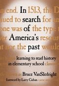 In Search of America's Past Learning to Read History in Elementary School