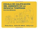 Escala De Calificacion Del Ambiente De LA Infancia Temprana (Spanish Edition)