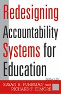 Redesigning Accountability Systems for Education