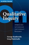 On Qualitative Inquiry Approaches To Language And Literacy Research (An ncrll volume)