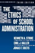 Ethics of School Administration (Professional Ethics)