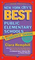 New York City's Best Public Elementary Schools A Parent's Guide