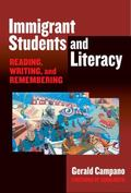 Immigrant Students And Literacy Reading, Writing, And Remembering