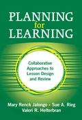 Planning for Learning Collaborative Approaches to Lesson Design And Review