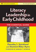 Literacy Leaders in Early Childhood The Essential Guide