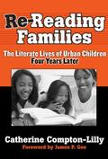 Re-Reading Families The Literate Lives of Urban Children, Four Years Later