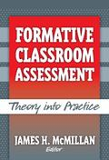 Formative Classroom Assessment Theory into Practice