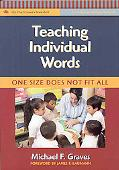 Teaching Individual Words: One Size Does Not Fit All, Vol. 3