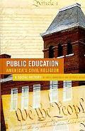 Public EducationAmerica's Civil Religion: A Social History