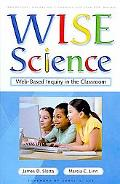 WISE Science: Webbased Inquiry in the Classroom