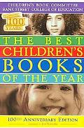 The Best Children's Books of the Year 2009: Hundredth Anniversary Edition