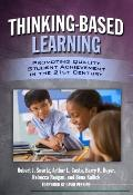 Thinking-Based Learning: Promoting Quality Student Achievement in the 21st Century