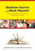 Bedtime Stories and Book Reports : Connecting Parent Involvement and Family Literacy