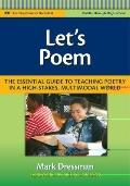 Let's Poem : Teaching Poetry in a High-Stakes, Multimodal World