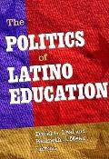Politics of Latino Education