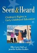 Seen and Heard: Children's Rights in Early Childhood Education (Early Childhood Education Se...