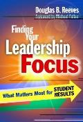 Finding Your Leadership Focus: What Matters Most for Student Results (0)