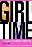 Girl Time: Literacy, Justice, and School-to-Prison Pipeline (Teaching for Social Justice)