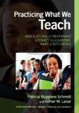 Practicing What We Teach: How Culturally Responsive Literacy Classrooms Make a Difference
