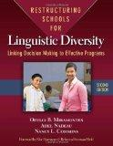 Restructuring Schools for Linguistic Diversity: Linking Decision Making to Effective Program...