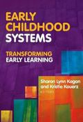 Early Childhood Systems : Transforming Early Learning