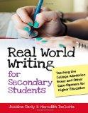 Real World Writing for Secondary Students: Teaching the College Admission Essay and Other Ga...