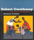 Robert Gwathmey the Life and Art of a Passionate Observer The Life and Art of Robert Gwathmey