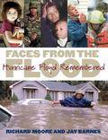 Faces from the Flood Hurricane Floyd Remembered