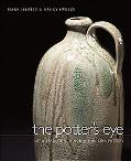 Potter's Eye Art And Tradition in North Carolina Pottery