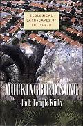 Mockingbird Song Ecological Landscapes of the South