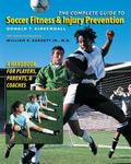 The Complete Guide to Soccer Fitness and Injury