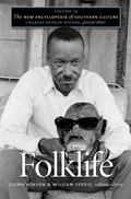 The New Encyclopedia of Southern Culture: Volume 14: Folklife