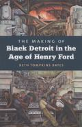 Making of Black Detroit in the Age of Henry Ford