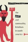 Devil and Commodity Fetishism in South America