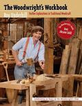Woodwright's Workbook Further Explorations in Traditional Woodcraft