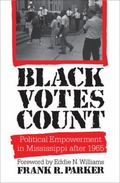 Black Votes Count Political Empowerment in Mississippi After 1965