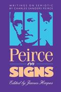 Peirce on Signs Writings on Semiotic