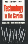 Technology in the Garden Research Parks and Regional Economic Development