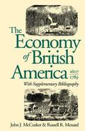 The Economy of British America, 1607-1789 (Published for the Omohundro Institute of Early Am...
