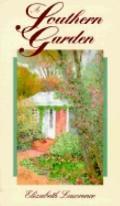 Southern Garden: Fiftieth Anniversary Edition - Elizabeth Lawrence