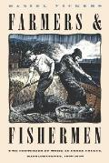 Farmers & Fishermen Two Centuries of Work in Exxes County, Massachusetts, 1630-1850