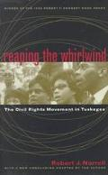 Reaping the Whirlwind The Civil Rights Movement in Tuskegee