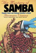 Mystery of Samba Popular Music and National Identity in Brazil