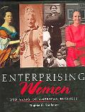 Enterprising Women 250 Years of American Business