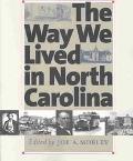 Way We Lived in North Carolina