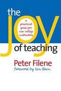 Joy of Teaching A Practical Guide for New College Instructors